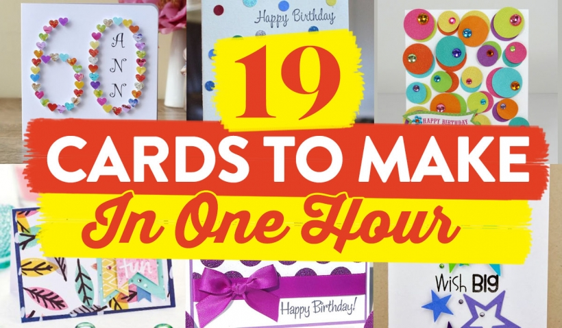 19 Cards To Make In One Hour