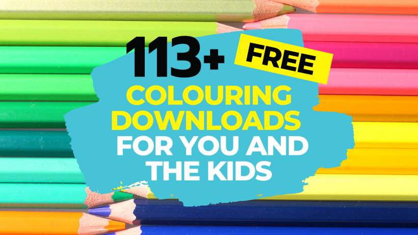 Colouring Downloads: 113+ FREE Printables To Enjoy At Home