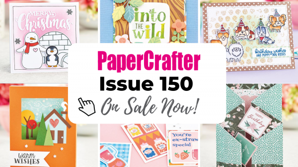 Issue 150 On Sale Now