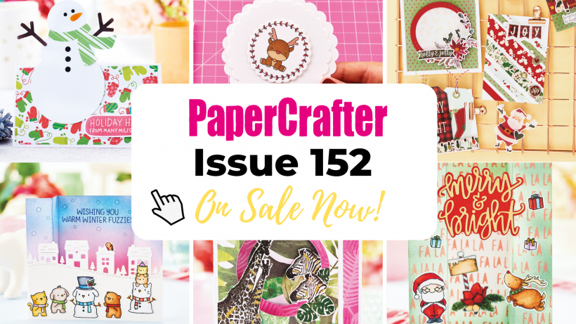 Issue 152 On Sale Now