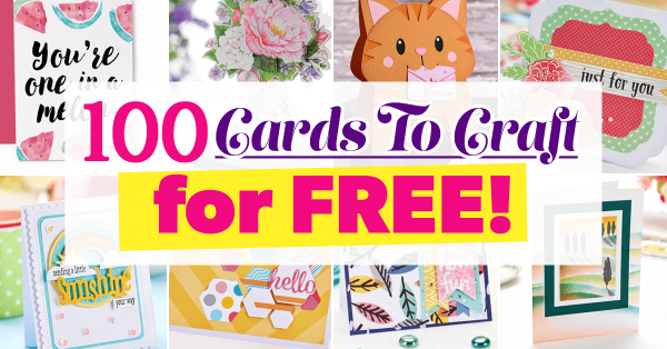 100 Cards to Craft for Free