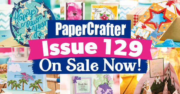 Issue 129 On Sale Now!