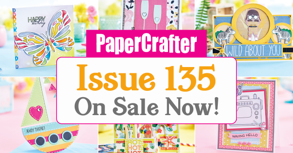 Issue 135 on sale now!