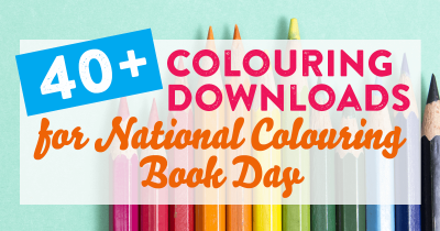 40+ Colouring Downloads for National Colouring Book Day