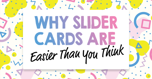 Why Slider Cards Are Easier Than You Think