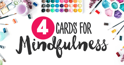 Four Cards for Mindfulness