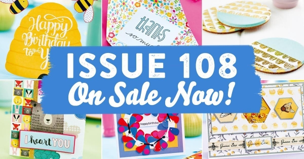 Issue 108 on sale now!