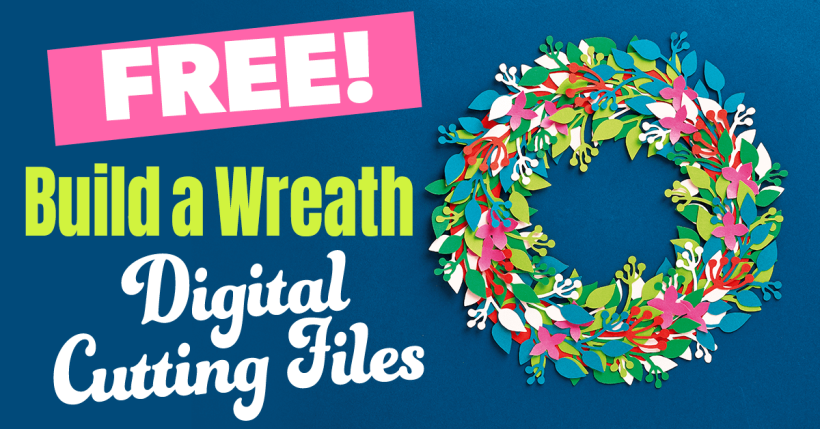Free Build A Wreath SVG Cutting Files