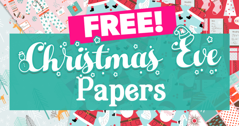 FREE Christmas Eve Papers