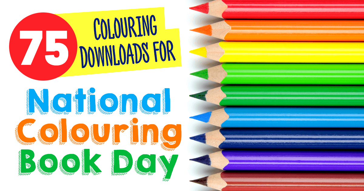 75 Colouring Downloads For National Colouring Book Day