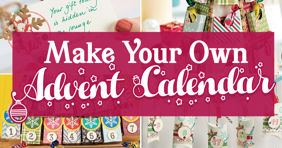 Make Your Own Advent Calendar This Christmas Papercrafter Blog