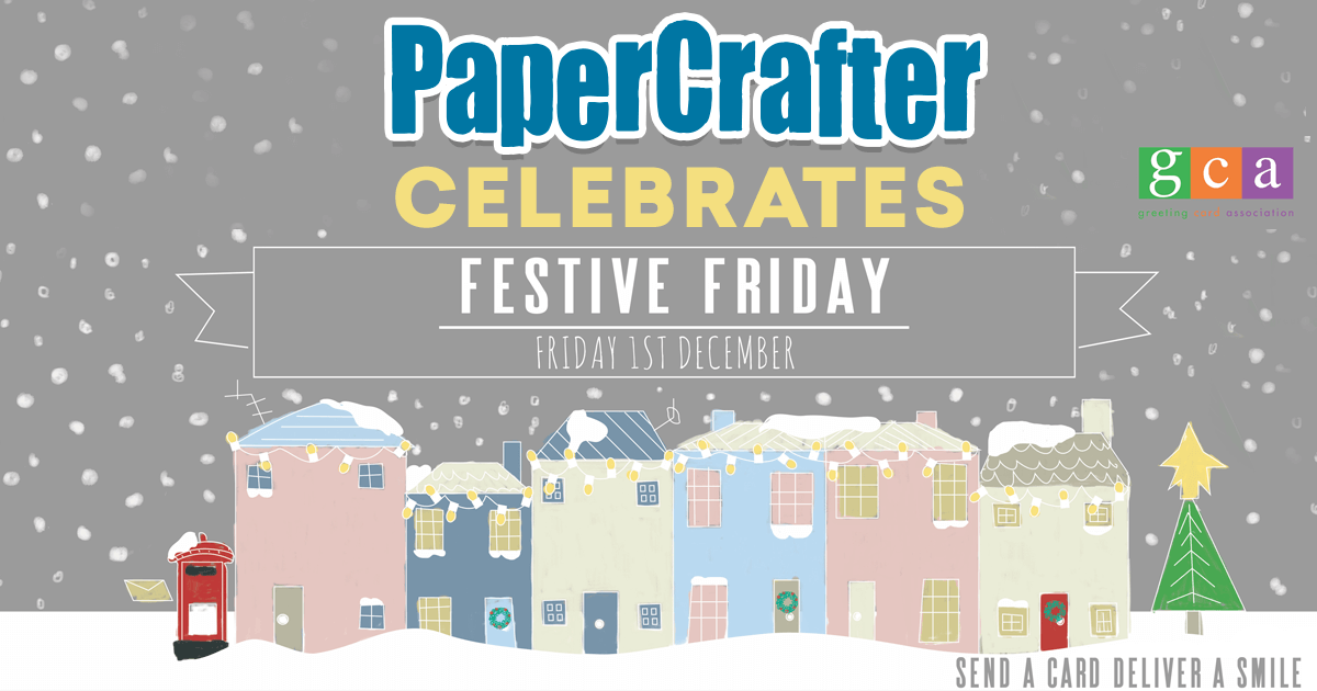 7 Cards To Craft And Send On Festive Friday 2017! | PaperCrafter Blog